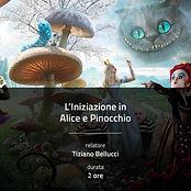 L'iniziazione di Alice e Pinocchio