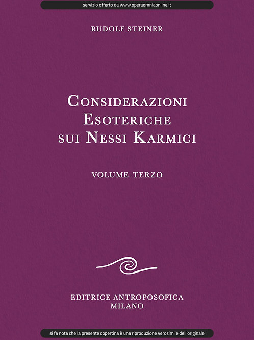 O.O. 237 - Considerazioni Esoteriche sui Nessi Karmici (Volume III)