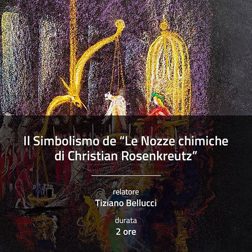 "Il Simbolismo de ""Le Nozze chimiche di Christian Rosenkreutz"""
