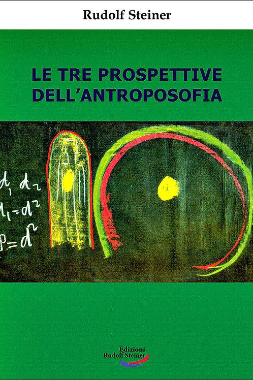 Le tre prospettive dell'antroposofia