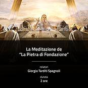 """La Meditazione de """"La Pietra di Fondazione"""""""