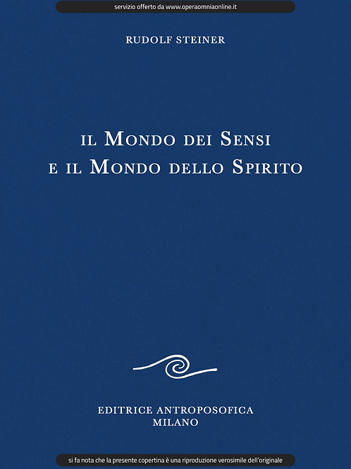 O.O. 134 - Il Mondo dei Sensi e il Mondo dello Spirito
