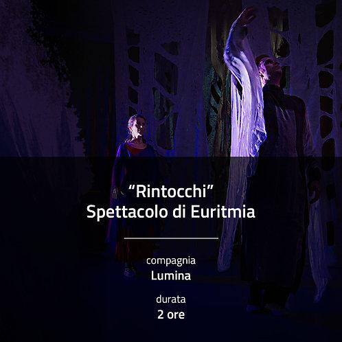 Rintocchi - Spettacolo di Euritmia dal vivo