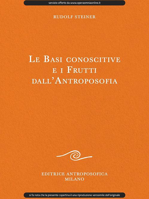 O.O. 78 - Le Base conoscitive e i frutti dell'Antroposofia