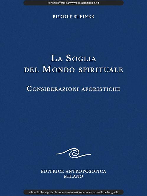 O.O. 17 - La Soglia del Mondo spirituale - Considerazioni Aforistiche