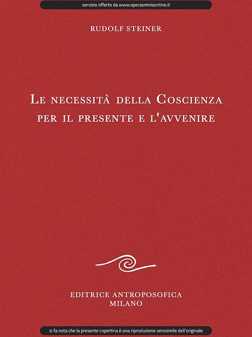O.O. 181 - Le necessità della Coscienza per il presente e l'avvenire