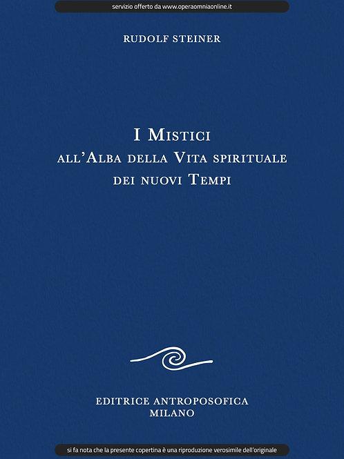 O.O. 7 - I Mistici all'Alba della Vita Spirituale dei nuovi Tempi