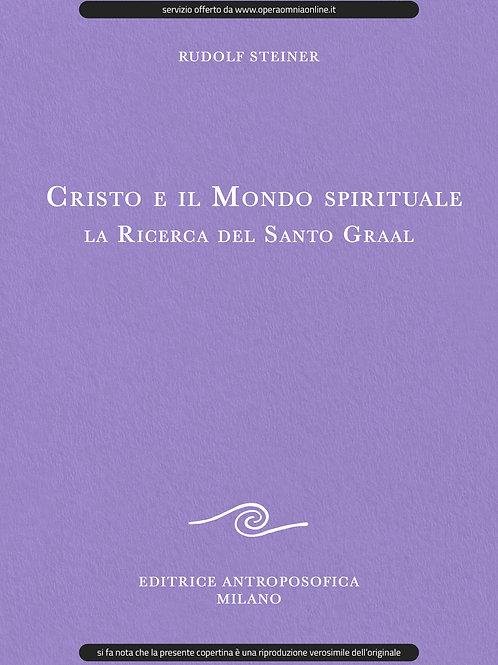 O.O. 149 - Cristo e il Mondo spirituale - La Ricerca del Santo Graal
