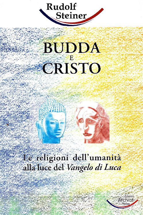 Rudolf Steiner Budda a Cristo Edizioni Rudolf Steiner Scienza dello Spirito