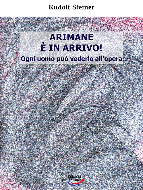 Arimane è in arrivo!
