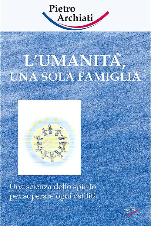 L'umanità una sola famiglia