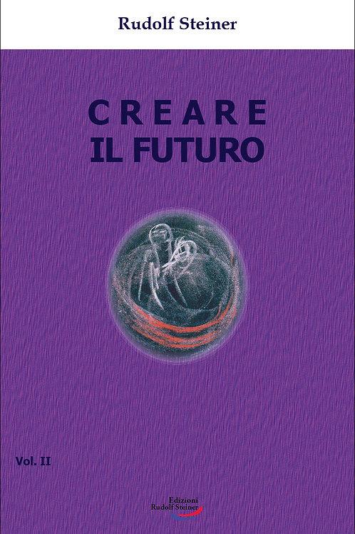 Creare il futuro - vol.2