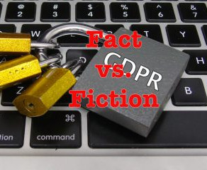 GDPR: Fact vs. Fiction