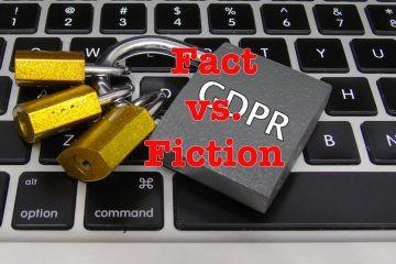 GDPR: Fact vs. Fiction