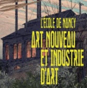 Art nouveau & industrie d'art