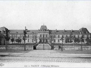 Nancy, ses 5 hôpitaux militaires