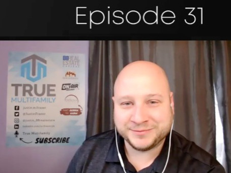 31: Transitioning from single to multi family investing with Justin Fraser