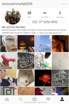 opening reception for me and the not mes – senior seminar exhibit tonight 6-9pm - asis gallery