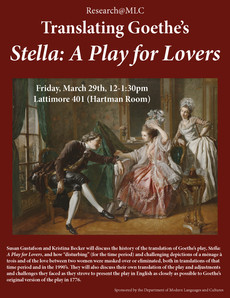 Talk 3/29 : Translating Goethe's Stella: A Play for Lovers