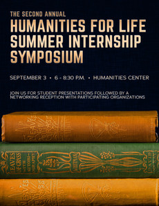 Humanities for Life Summer Internship Symposium