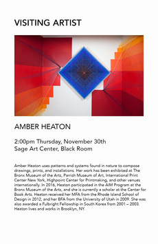 Amber Heaton - Visiting Artist - 2pm, Thursday, November 30th, Sage Art Center, Black Room