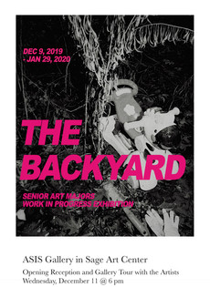 TODAY in ASIS GALLERY at 6pm: The Backyard - work by senior art majors