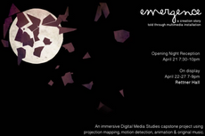emergence – a multimedia installation - opening reception april 21, 7:30-10pm
