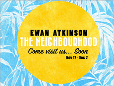 "Closing Reception for ""The Neighbourhood"" by Ewan Atkinson"