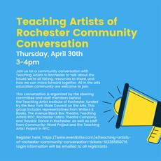 Talk 4/30: Teaching Artists of Rochester Community Conversation