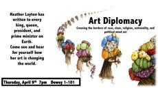 heather layton's talk on art diplomacy: thursday @ 7pm, dewey 1-101