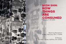 Mizin Shin : How Things are Consumed @ El Museo in Buffalo, NY