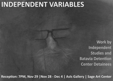 independent variables opening reception tonight 7pm - asis gallery
