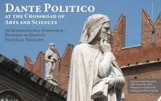 Dante Politico at the Crossroad of Arts and Sciences 4/16 - 4/18