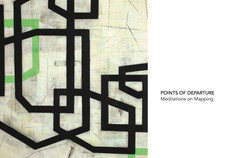 points of departure: meditations on mapping reception tonight - 4:30-6:30pm -art/music library galle
