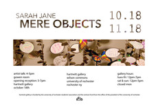 Sarah Jane's Mere Objects Exhibition, Opening Reception and Artist Talk @ Harnett TODAY from 4pm