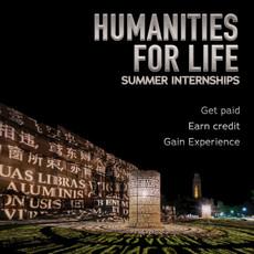 Humanities for Life Summer Internship Deadline Extended!