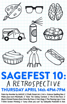 sagefest 10: a retrospective // join us in celebrating 10 years of sagefests! // thursday, april 14t