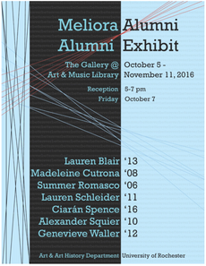 meliora alumni exhibition opening reception 5-7pm tonight at the art & music library gallery