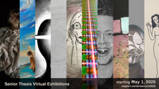 Senior Thesis Exhibitions Go Live May 1!
