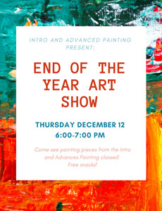 End of the Year Art Show TODAY in Sage Art Center!