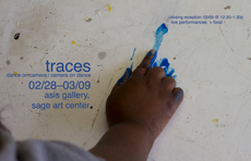 traces closing reception tomorrow 12:30 – 1:30pm asis gallery
