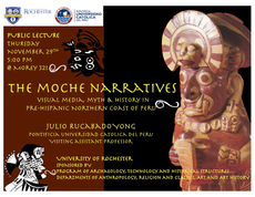 the moche narratives: visual media, myth and history in pre-hispanic northern coast of peru