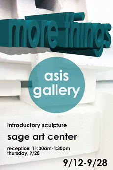 11:30am-1:30pm reception for more things - today in asis gallery!