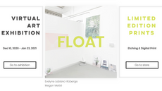 Virtual Exhibition Opens Today - Float: Evelyne Leblanc-Roberge and Megan Metté