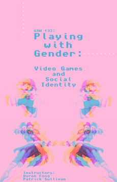 Course Offering: Playing with Gender - Video Games and Social Identity