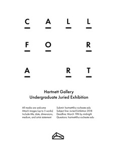 Call for art - 2018 Hartnett Gallery Undergraduate Juried Exhibition