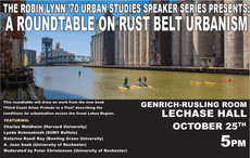 A Roundtable on Rust Belt Urbanism, October 25th, 5pm