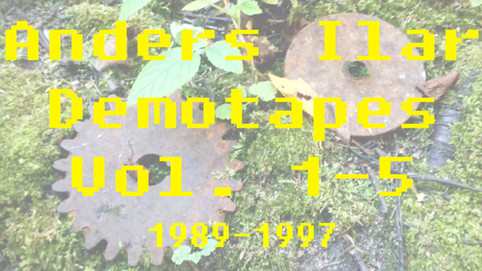 Demotapes Volume 1-5 (1989-1997)