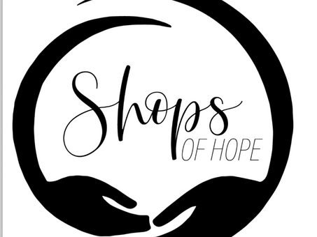 Grand Opening of the Shops of Hope - April 3, 2021