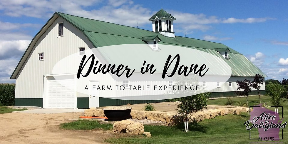 Dinner in Dane: A Farm to Table Experience